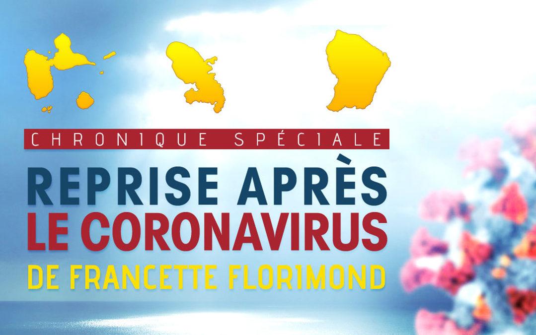 Chronique reprise après coronavirus : Parce qu'il faut repartir…