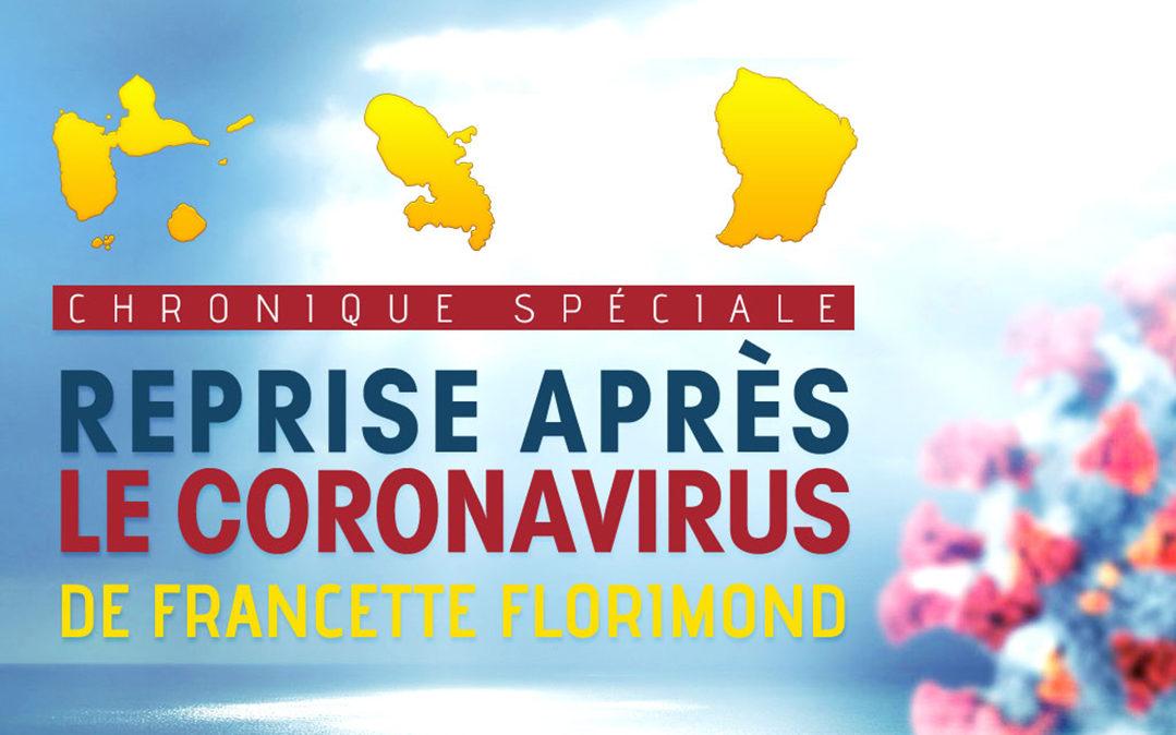 Reprise après coronavirus : Relance de l'économie aux Antilles-Guyane