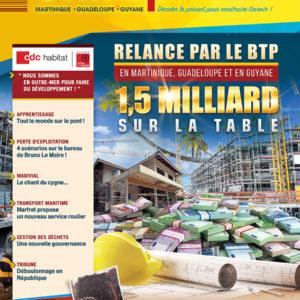 Relance par le BTP en Martinique, en Guadeloupe et en Guyane